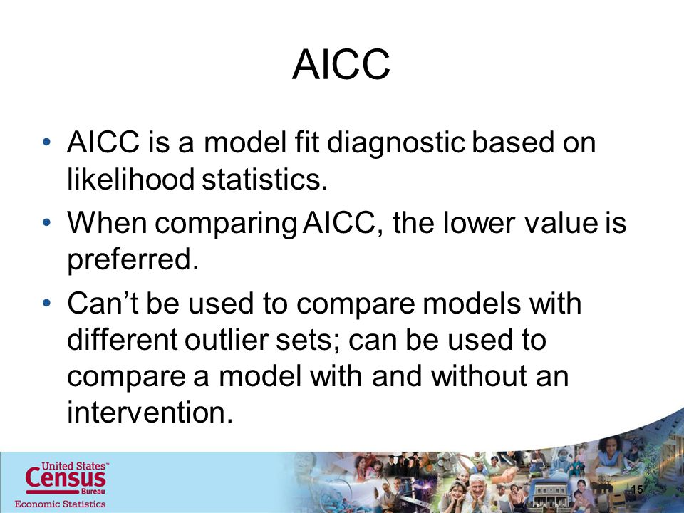 AICC AICC is a model fit diagnostic based on likelihood statistics. When comparing AICC, the lower value is preferred. Can't be used to compare models