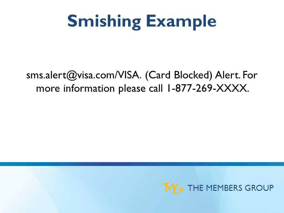 THE MEMBERS GROUP In October 2013, RSA identified more than 62,000 phishing attacks, which raised the bar in terms of number of attacks carried out within a single month.