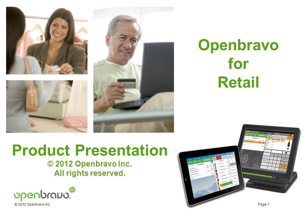 © 2012 Openbravo Inc Page 2 Retail Agenda Introduction Merchandise Lifecycle Supply Chain Management Multichannel Enterprise Management Retail Intelligence Architecture