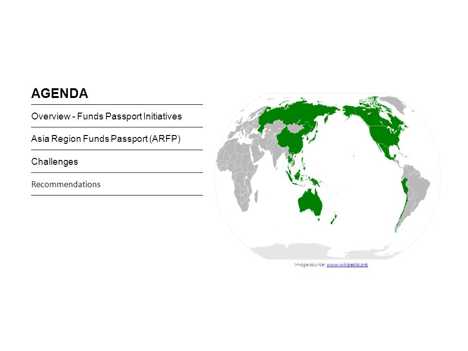 AGENDA Overview - Funds Passport Initiatives Asia Region Funds Passport (ARFP) Challenges Recommendations Image source: www.wikipedia.orgwww.wikipedia