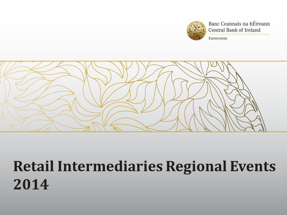 Retail Intermediaries Regional Events 2014