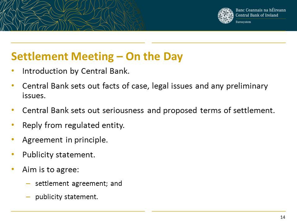 Settlement Meeting – On the Day Introduction by Central Bank.