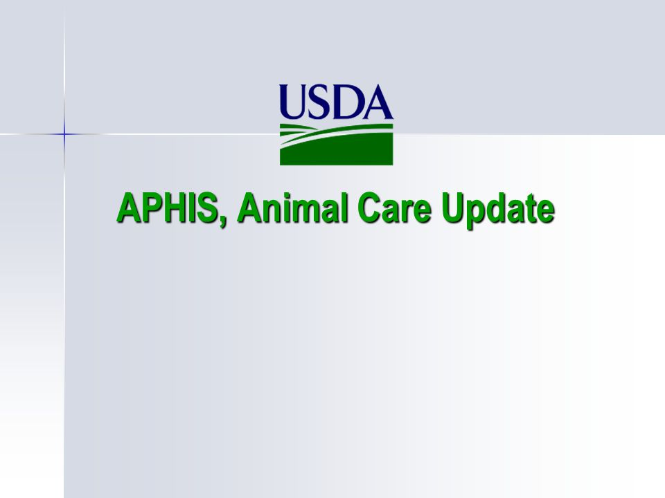 APHIS, Animal Care Update