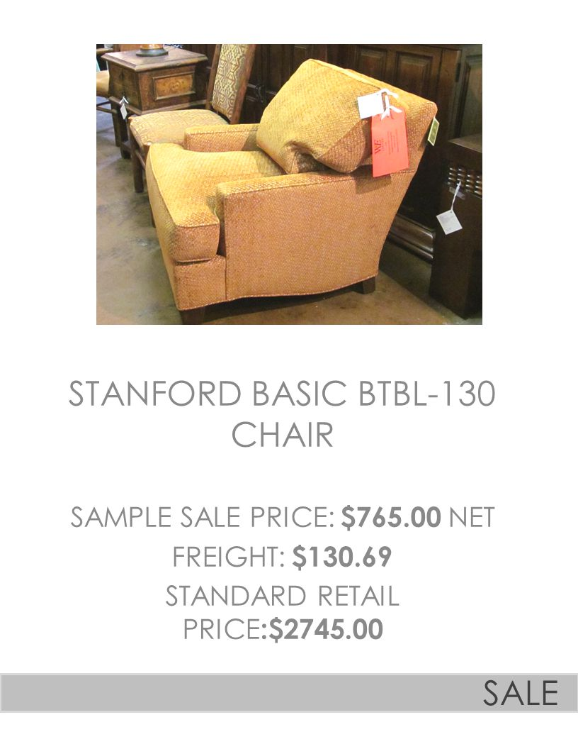 STANFORD BASIC BTBL-130 CHAIR SAMPLE SALE PRICE: $765.00 NET FREIGHT: $130.69 STANDARD RETAIL PRICE :$2745.00 SALE