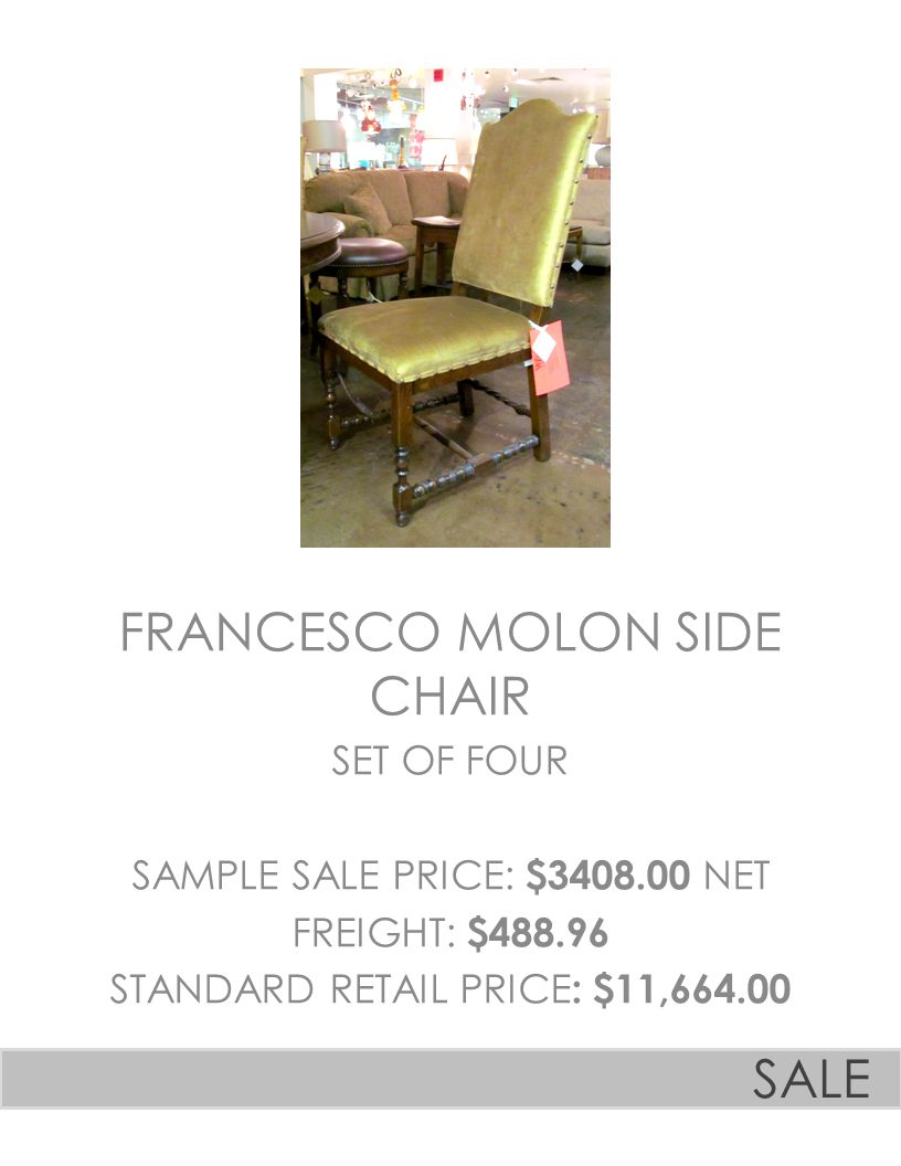 FRANCESCO MOLON SIDE CHAIR SET OF FOUR SAMPLE SALE PRICE: $3408.00 NET FREIGHT: $488.96 STANDARD RETAIL PRICE : $11,664.00 SALE