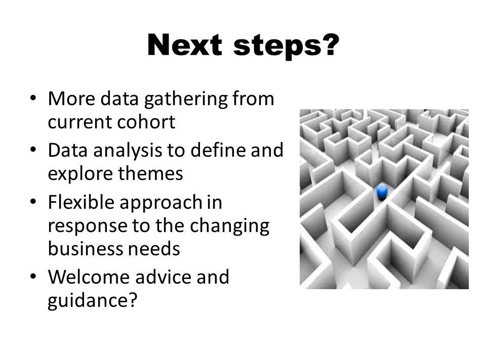 Next steps.