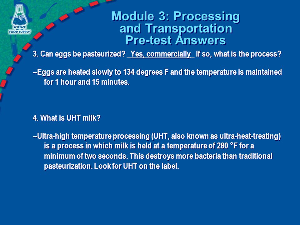 Module 3: Processing and Transportation Pre-test Answers 3.