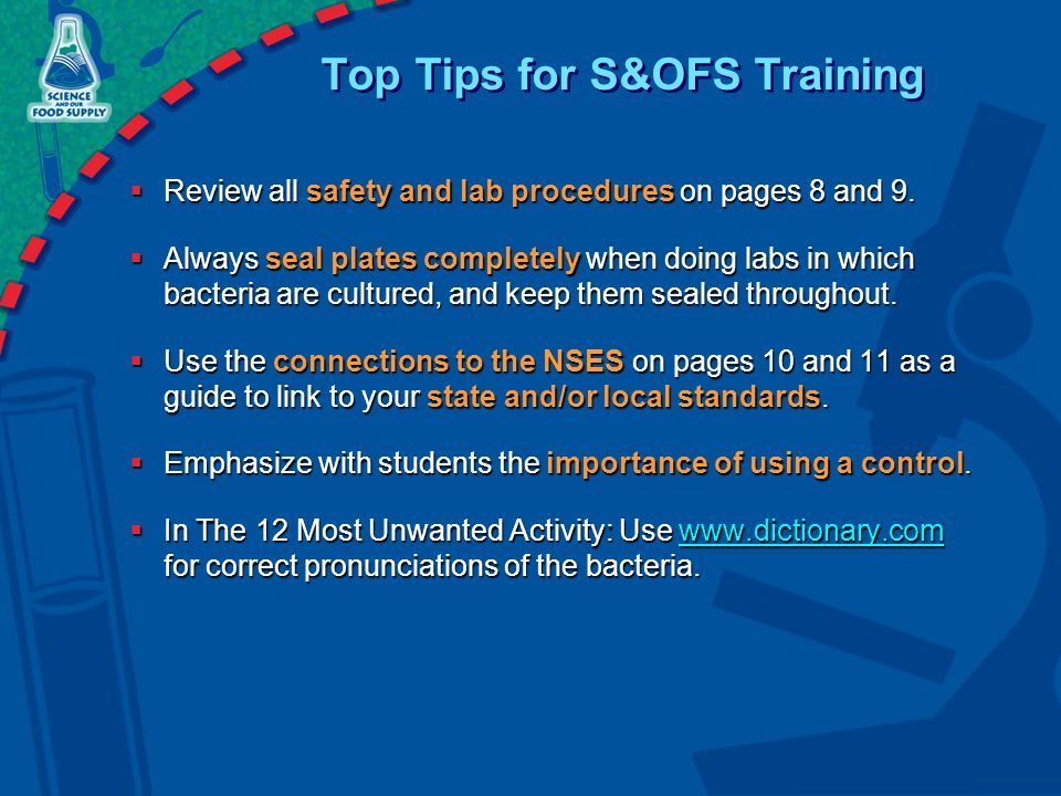 Top Tips for S&OFS Training  Review all safety and lab procedures on pages 8 and 9.