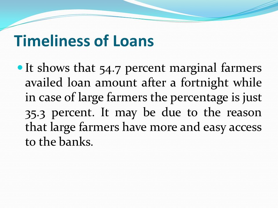 Reasons for Refusing Loans by Banks ' Inability to provide security' has been found to be the most important reason for the refusal of loan to the farmers.