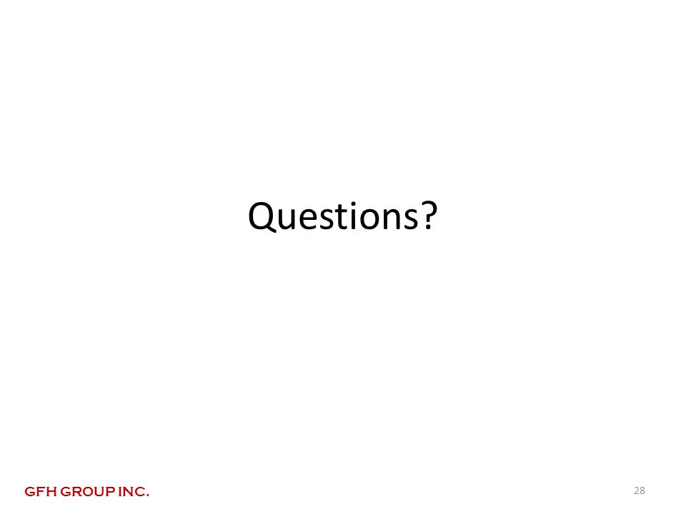 Questions 28 GFH GROUP INC.