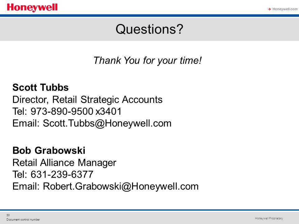 Honeywell Proprietary Honeywell.com  30 Document control number Questions.