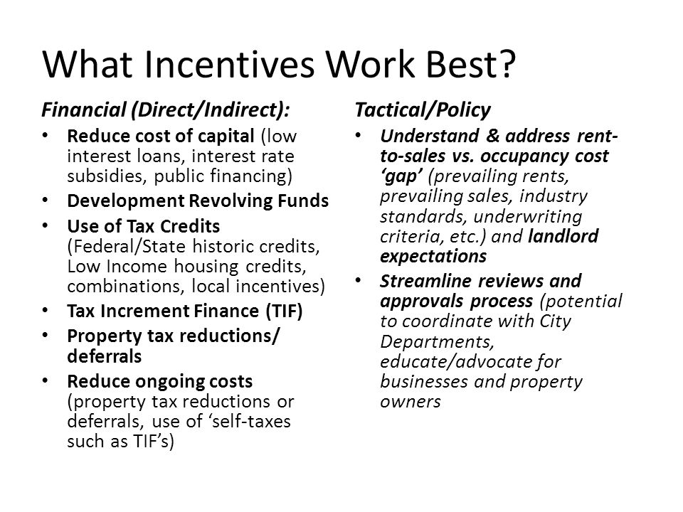 What Incentives Work Best.