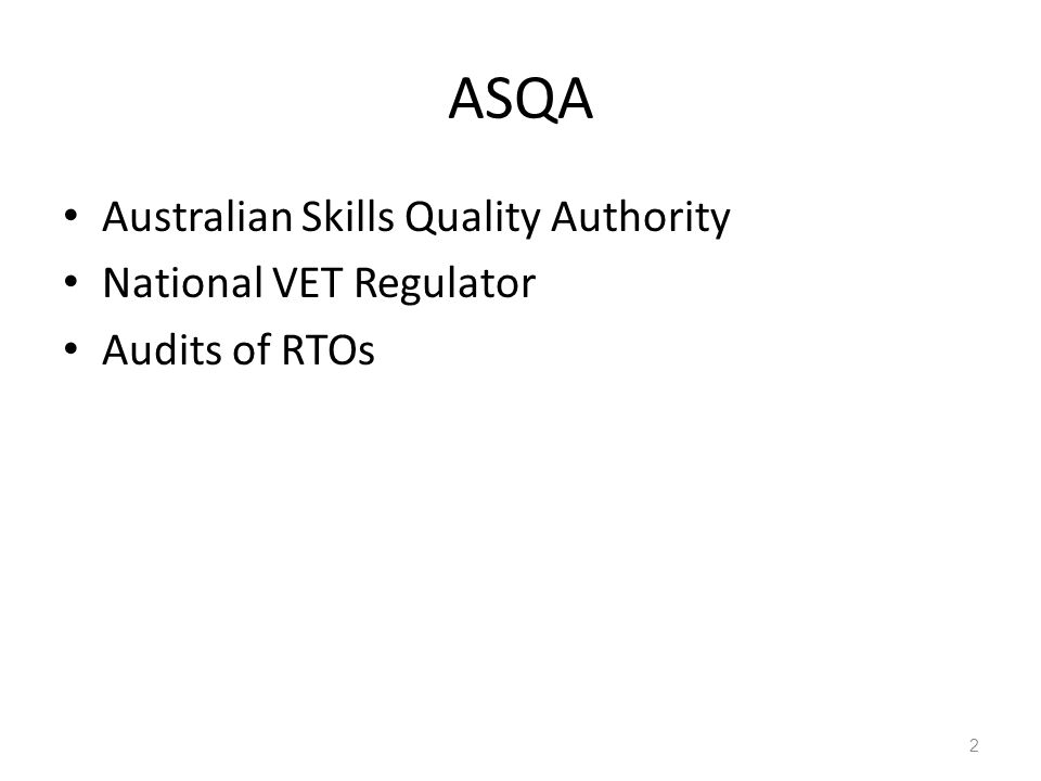 ASQA Australian Skills Quality Authority National VET Regulator Audits of RTOs 2