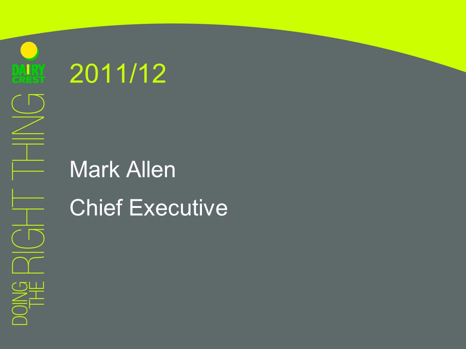 Mark Allen Chief Executive 2011/12