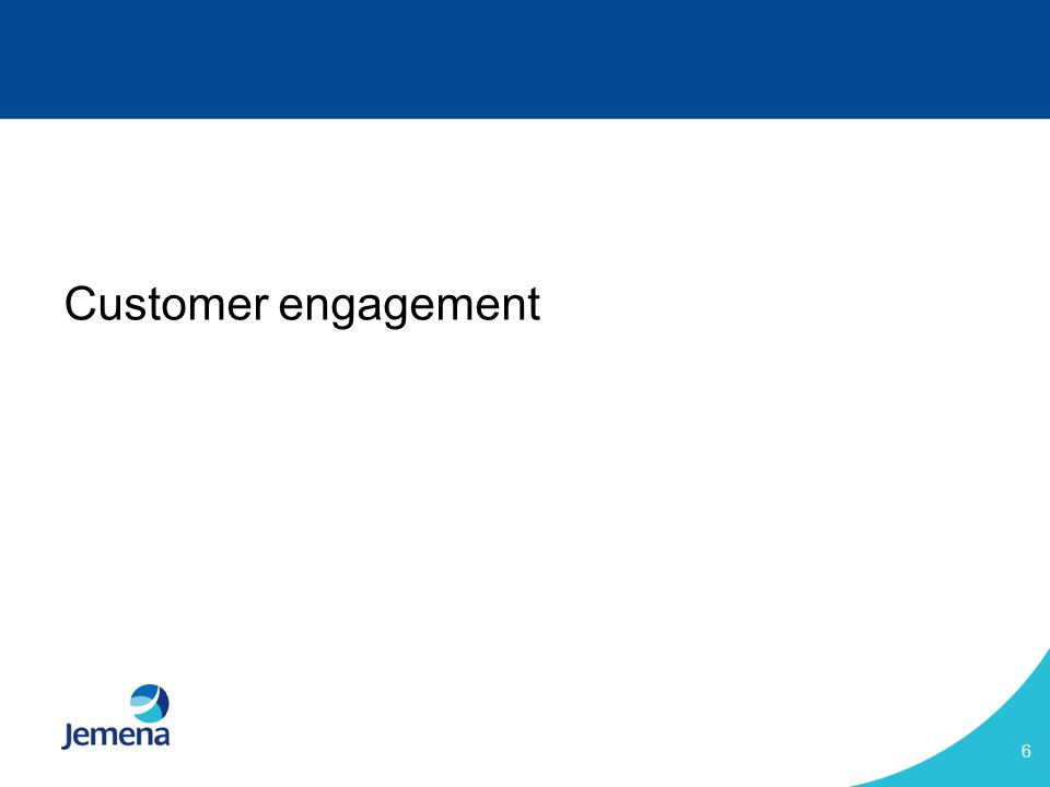 6 Customer engagement