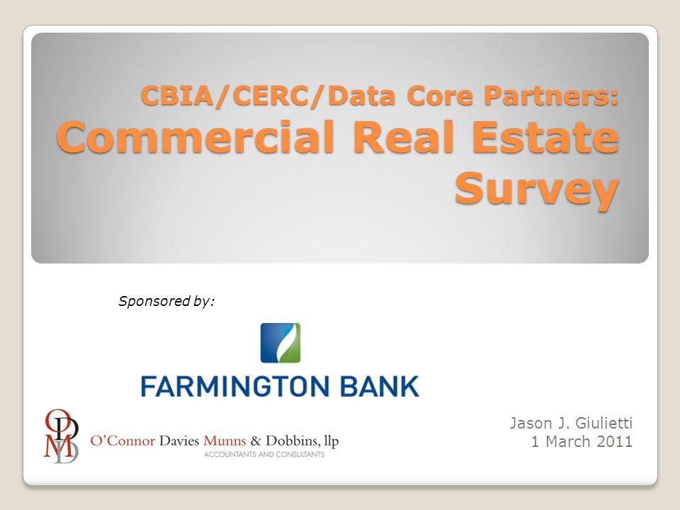 CBIA/CERC/Data Core Partners: Commercial Real Estate Survey Jason J.