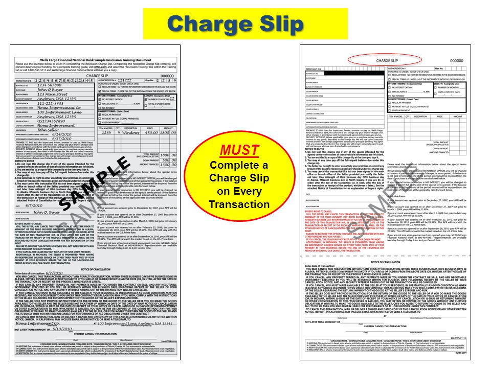 MUST Complete a Charge Slip on Every Transaction Charge Slip