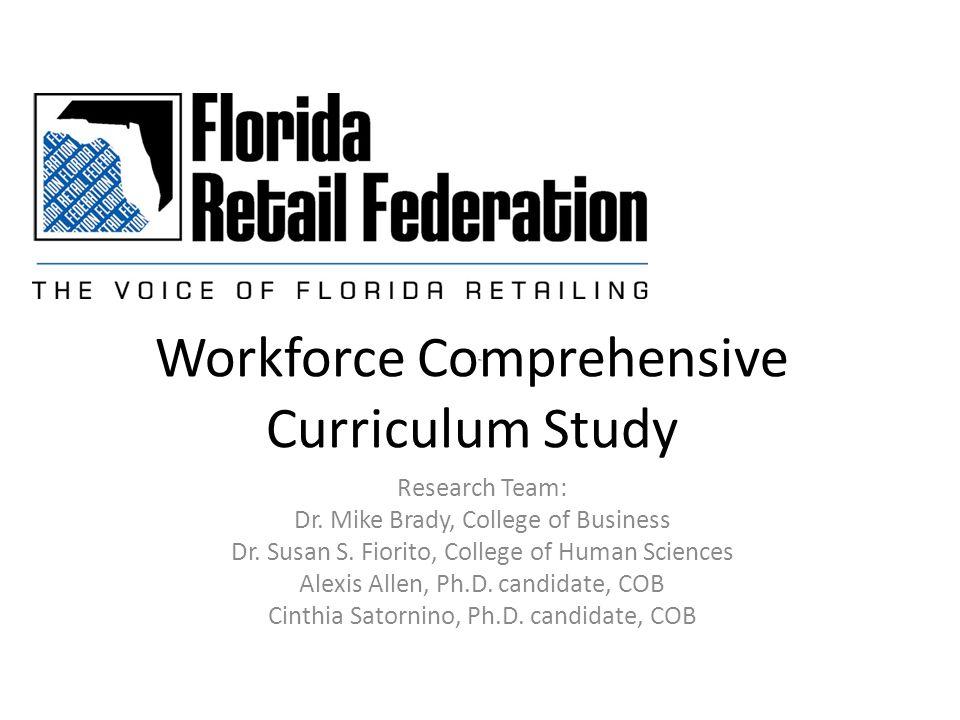 Workforce Comprehensive Curriculum Study Research Team: Dr.