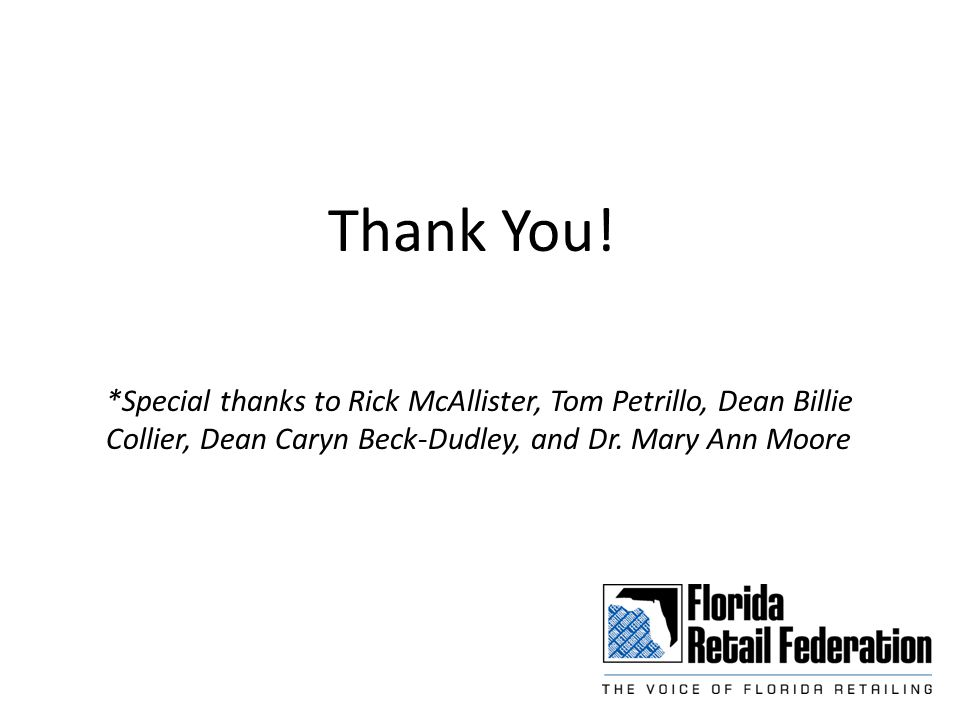 *Special thanks to Rick McAllister, Tom Petrillo, Dean Billie Collier, Dean Caryn Beck-Dudley, and Dr.