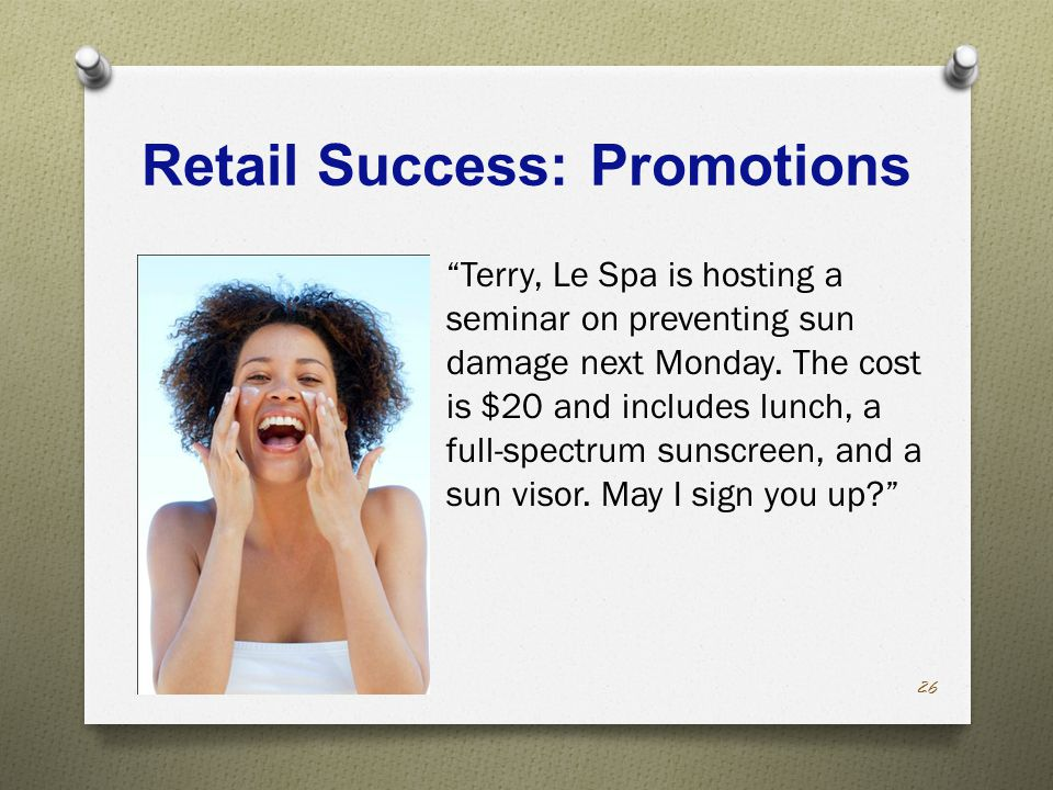 Retail Success: Promotions Terry, Le Spa is hosting a seminar on preventing sun damage next Monday.