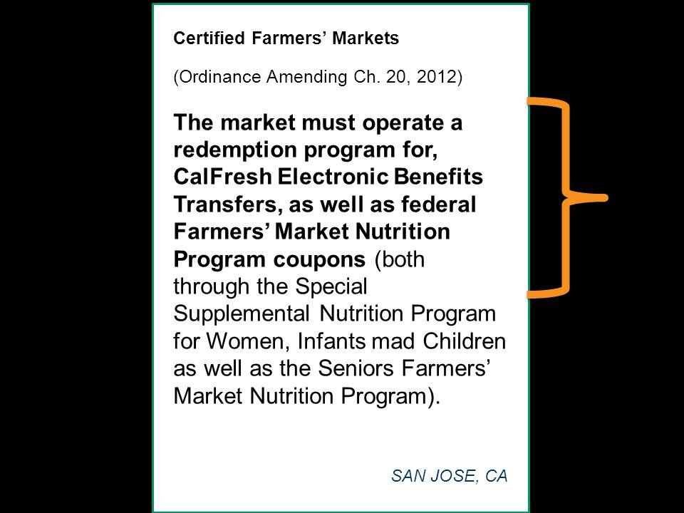 Certified Farmers' Markets (Ordinance Amending Ch.