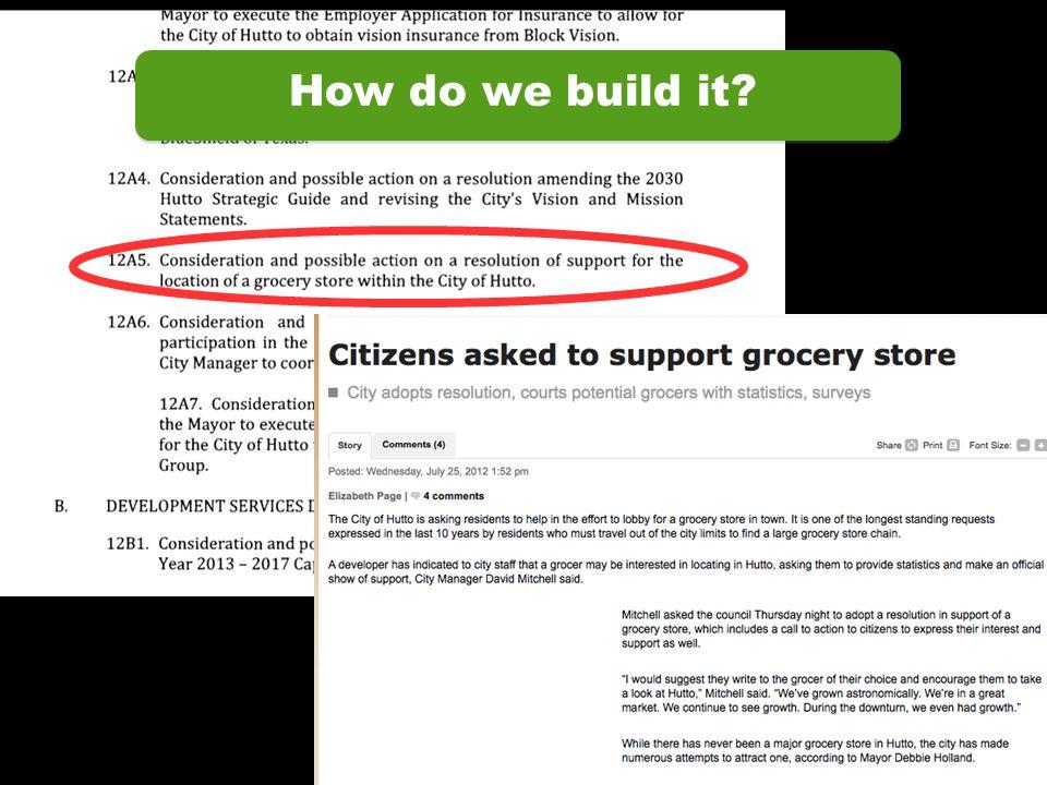 How do we build it