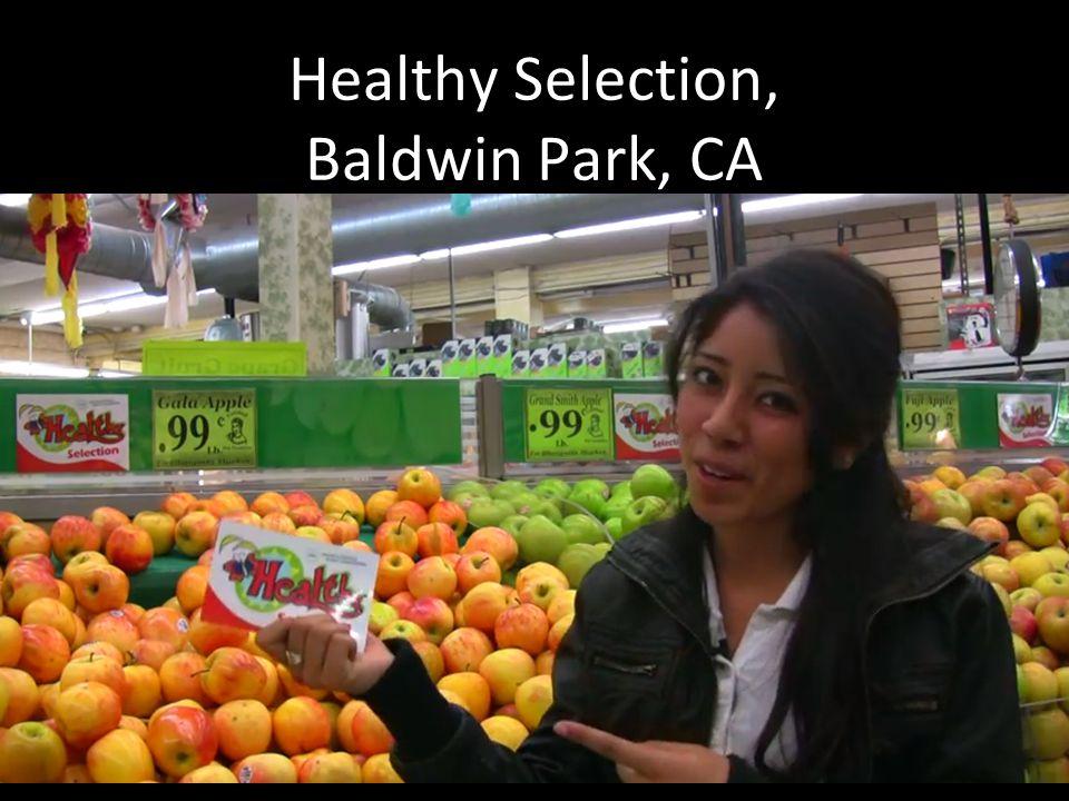 Healthy Selection, Baldwin Park, CA
