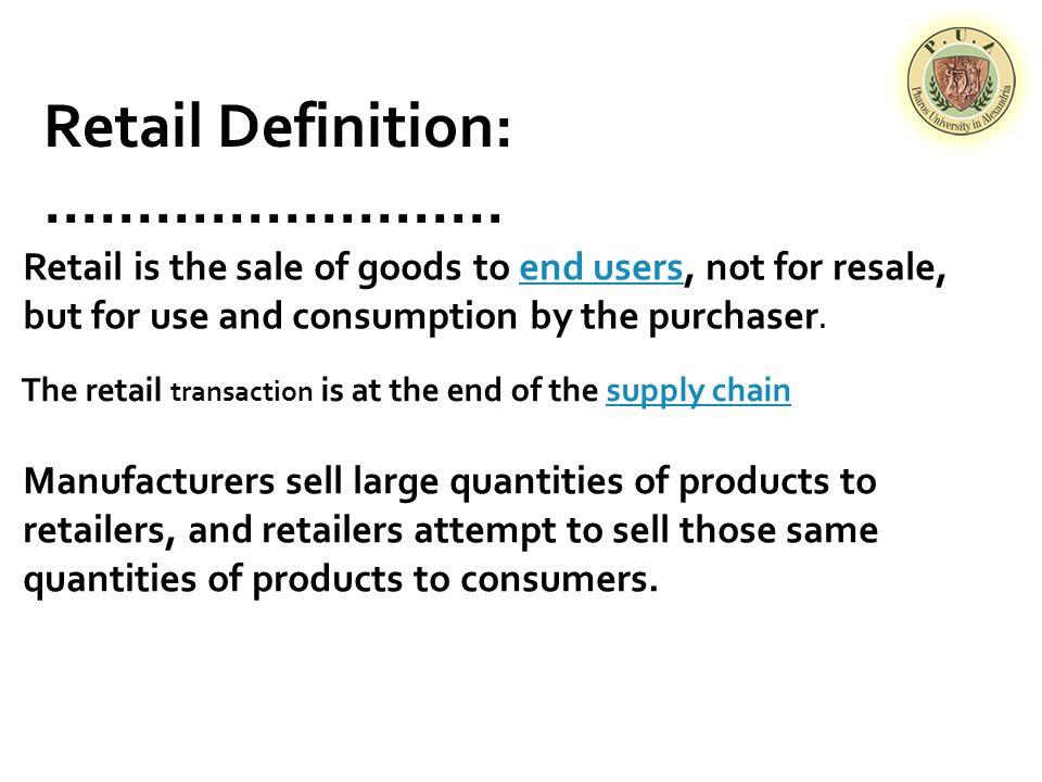 Retail Definition:.........................