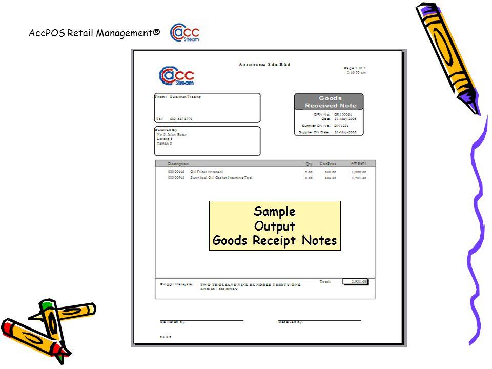 AccPOS Retail Management® SampleOutput Goods Receipt Notes