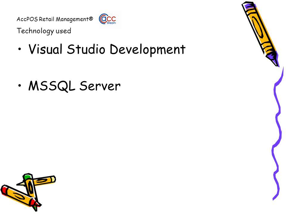 AccPOS Retail Management® Visual Studio Development MSSQL Server Technology used