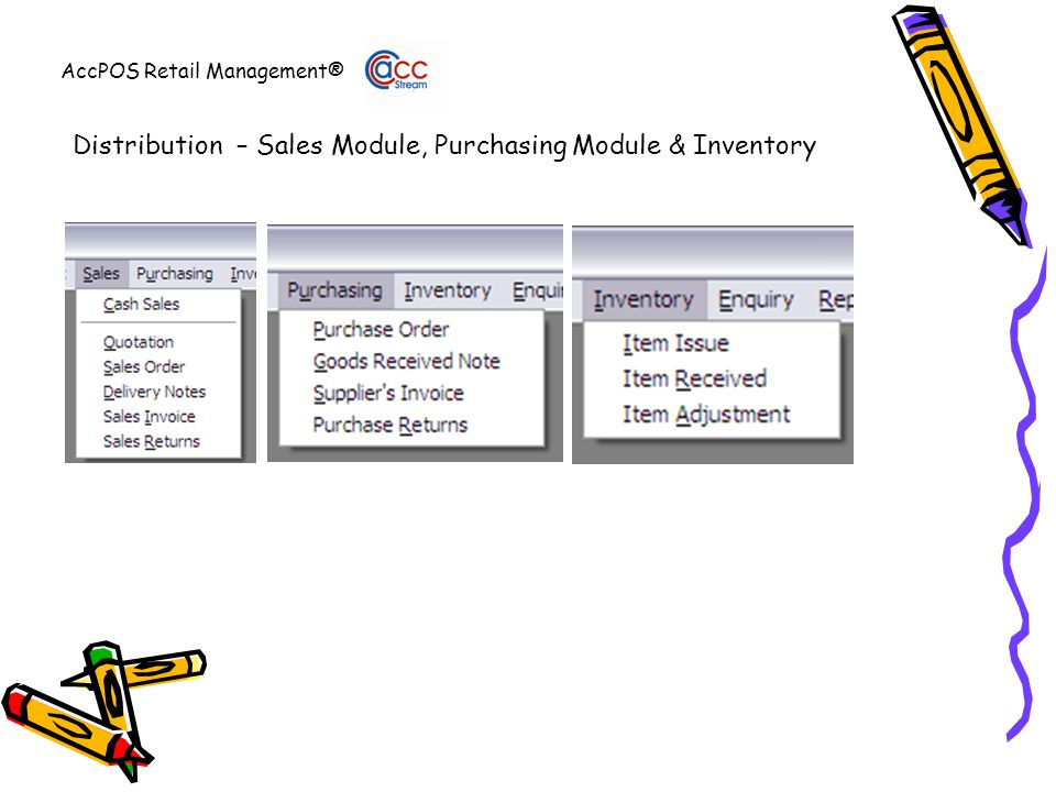 AccPOS Retail Management® Distribution – Sales Module, Purchasing Module & Inventory