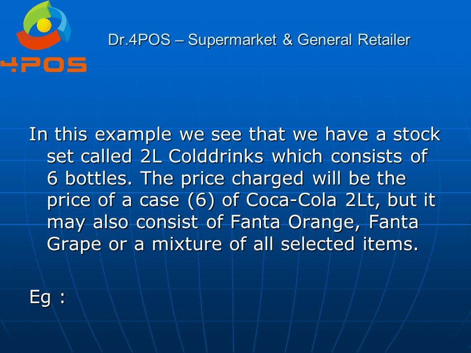 Dr.4POS – Supermarket & General Retailer Question 9 : And of course – my biggest nightmare – my empties.