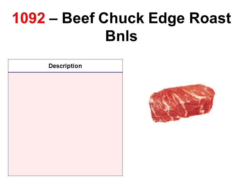 1092 – Beef Chuck Edge Roast Bnls Description