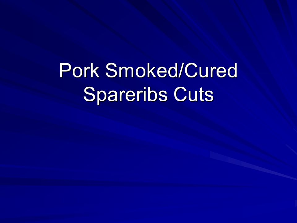 Pork Smoked/Cured Spareribs Cuts