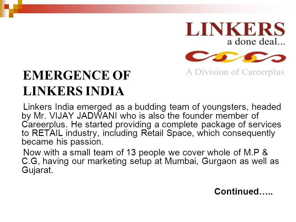 Linkers India emerged as a budding team of youngsters, headed by Mr.