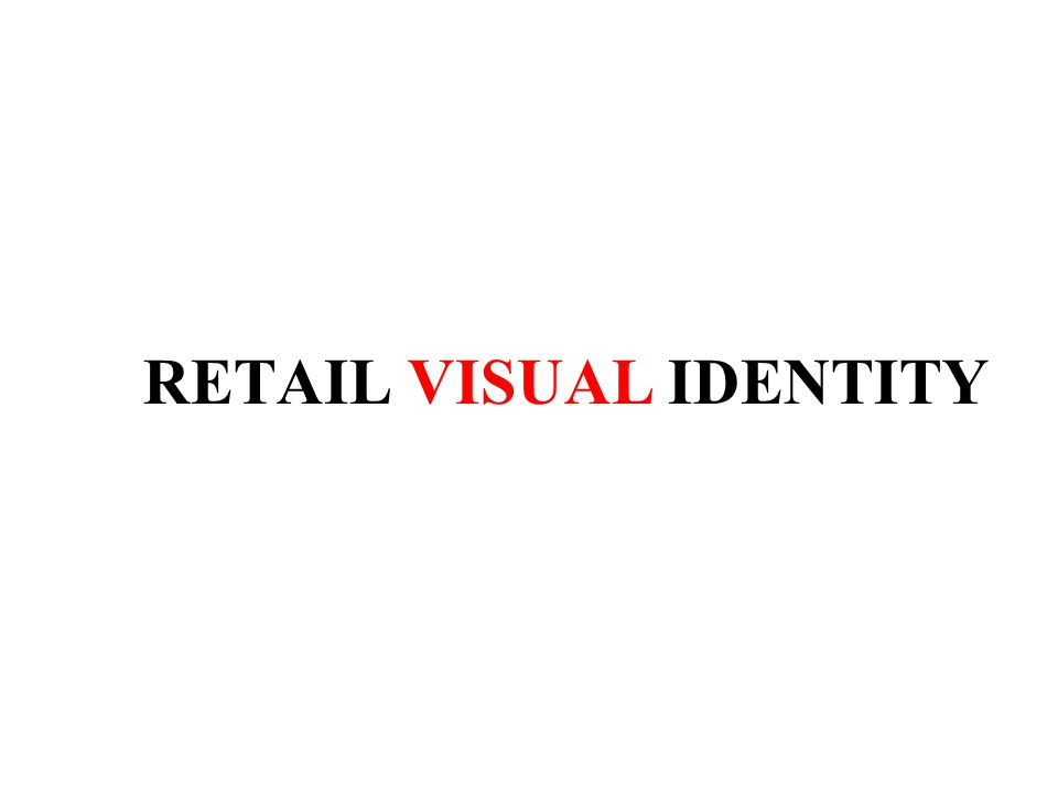 RETAIL VISUAL IDENTITY