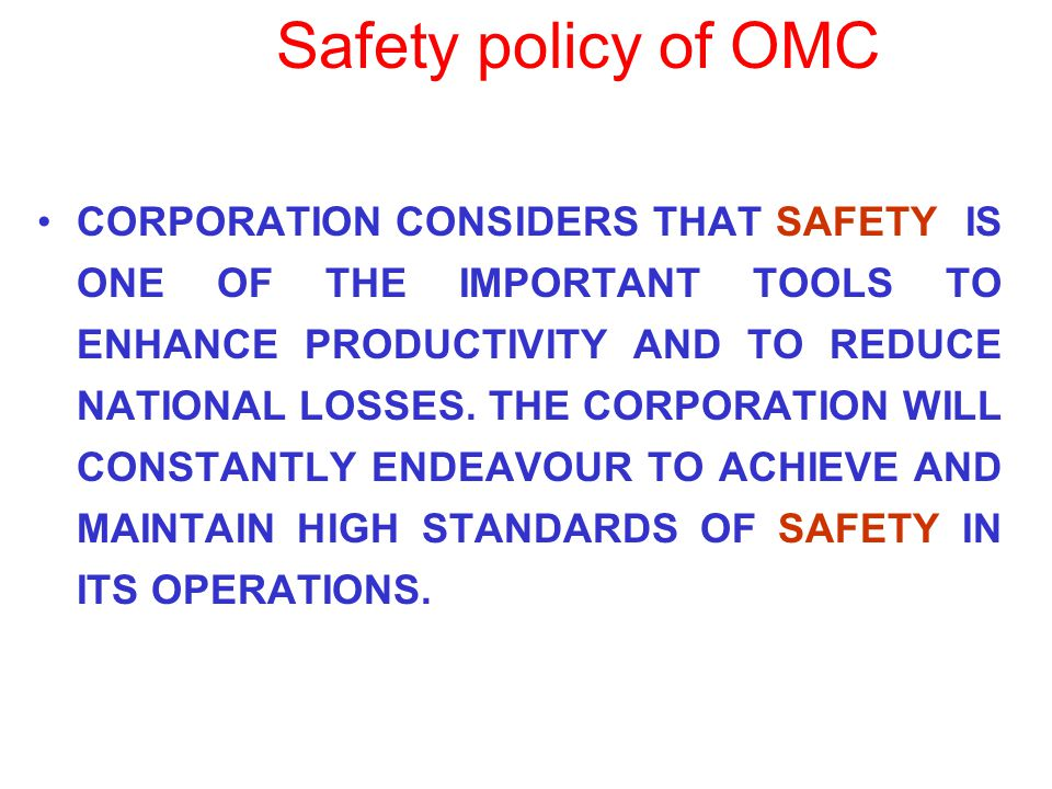 CORPORATION CONSIDERS THAT SAFETY IS ONE OF THE IMPORTANT TOOLS TO ENHANCE PRODUCTIVITY AND TO REDUCE NATIONAL LOSSES. THE CORPORATION WILL CONSTANTLY