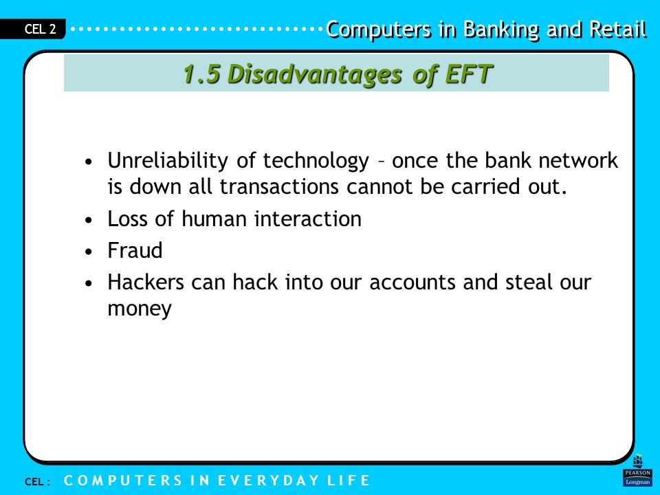 Computers in Banking and Retail CEL : C O M P U T E R S I N E V E R Y D A Y L I F E CEL 2 Digital Cash