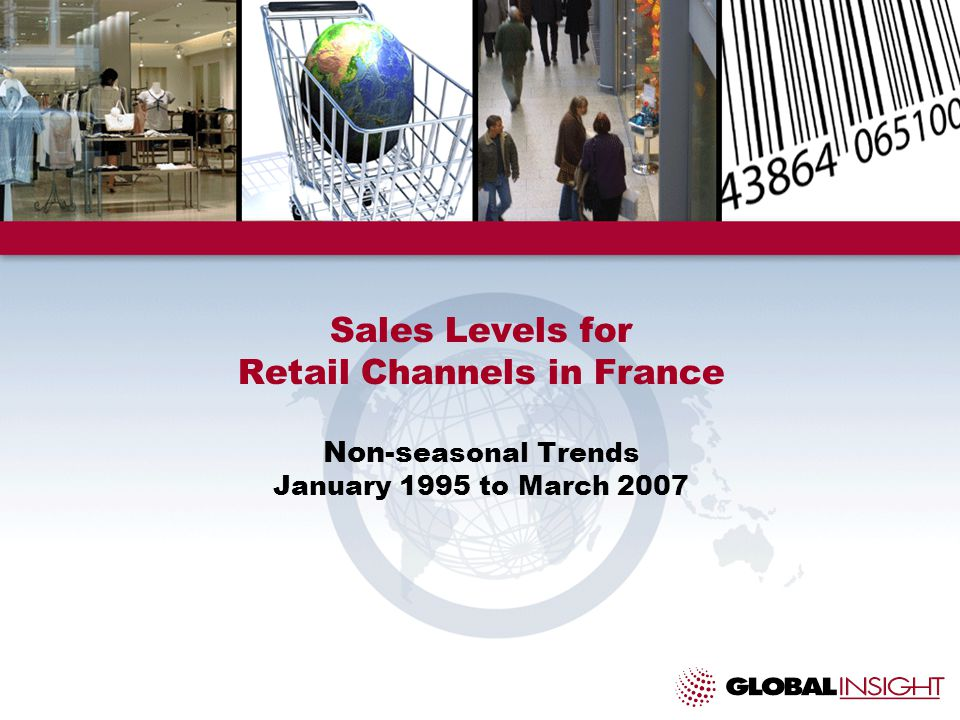 Sales Levels for Retail Channels in France Non-s easonal Trends January 1995 to March 2007