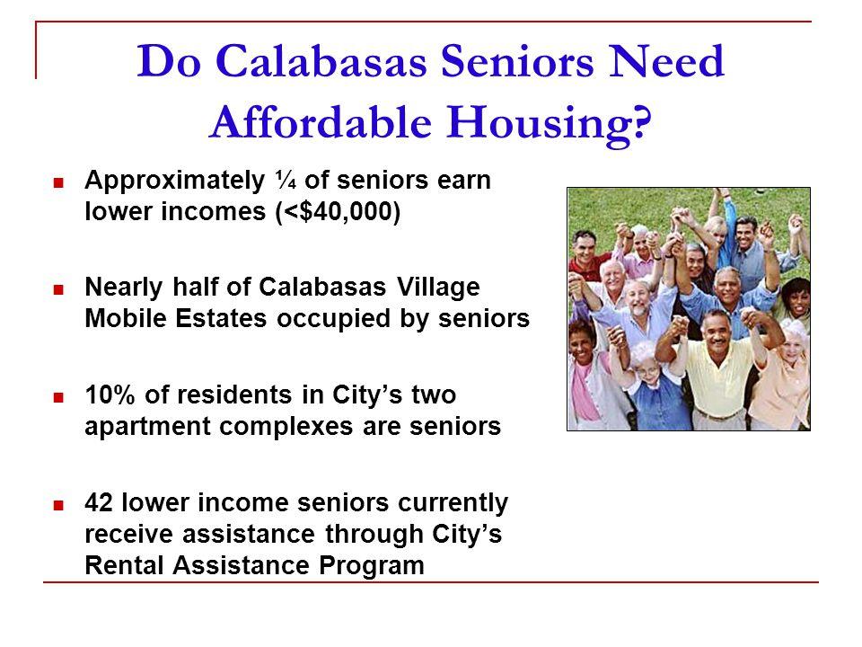 Do Calabasas Seniors Need Affordable Housing.