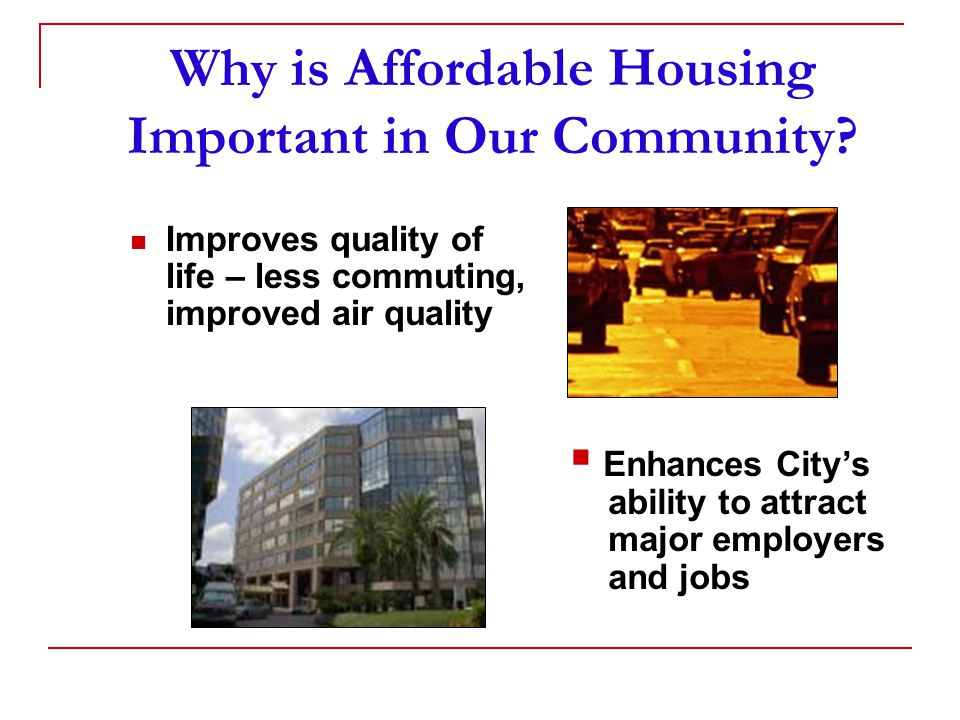 Why is Affordable Housing Important in Our Community.