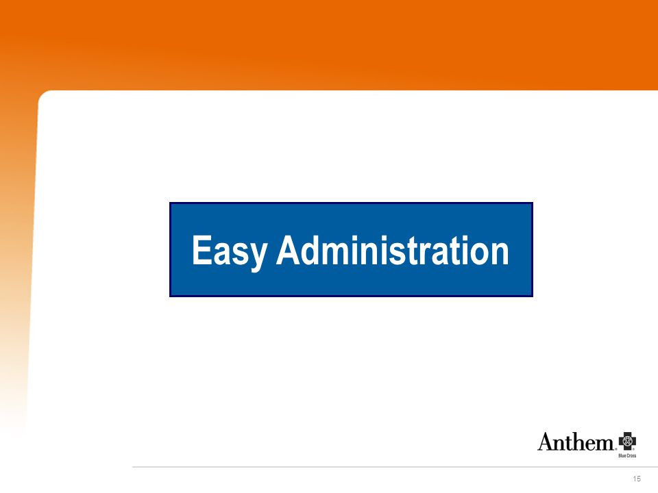 15 Easy Administration