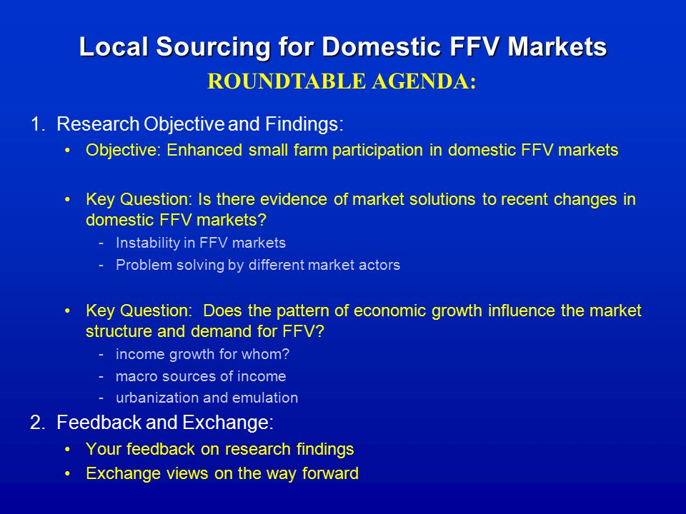 Local Sourcing for Domestic FFV Markets 1.