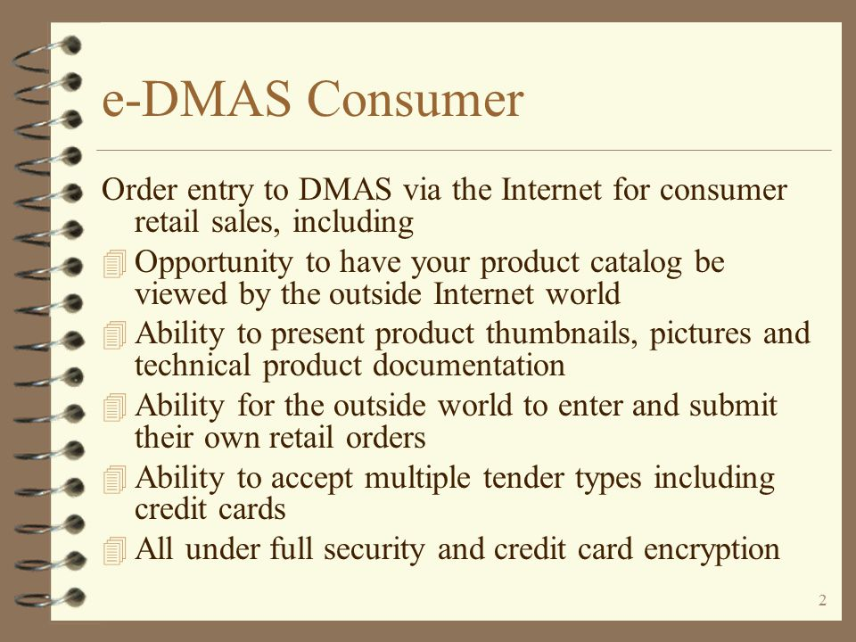 e-DMAS Consumer Web Order Entry (WEBOE8) An Enhancement For iSeries 400 DMAS from  Copyright I/O International, 2003, 2004, 2005 Skip Intro
