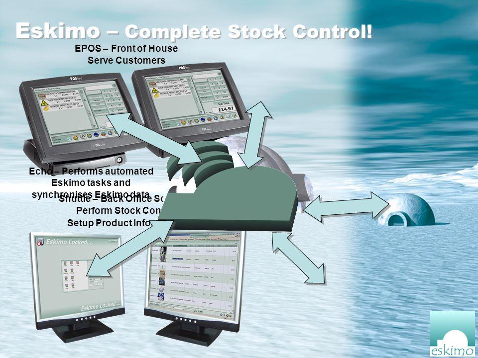 Eskimo – Complete Stock Control.