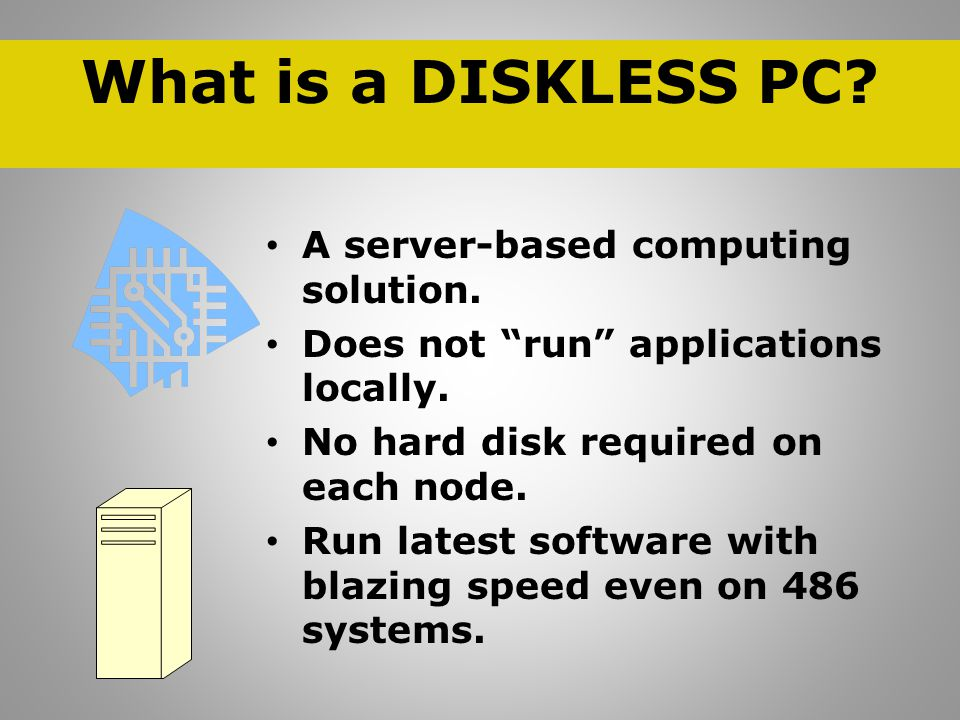 What environments will benefit from DISKLESS PC.