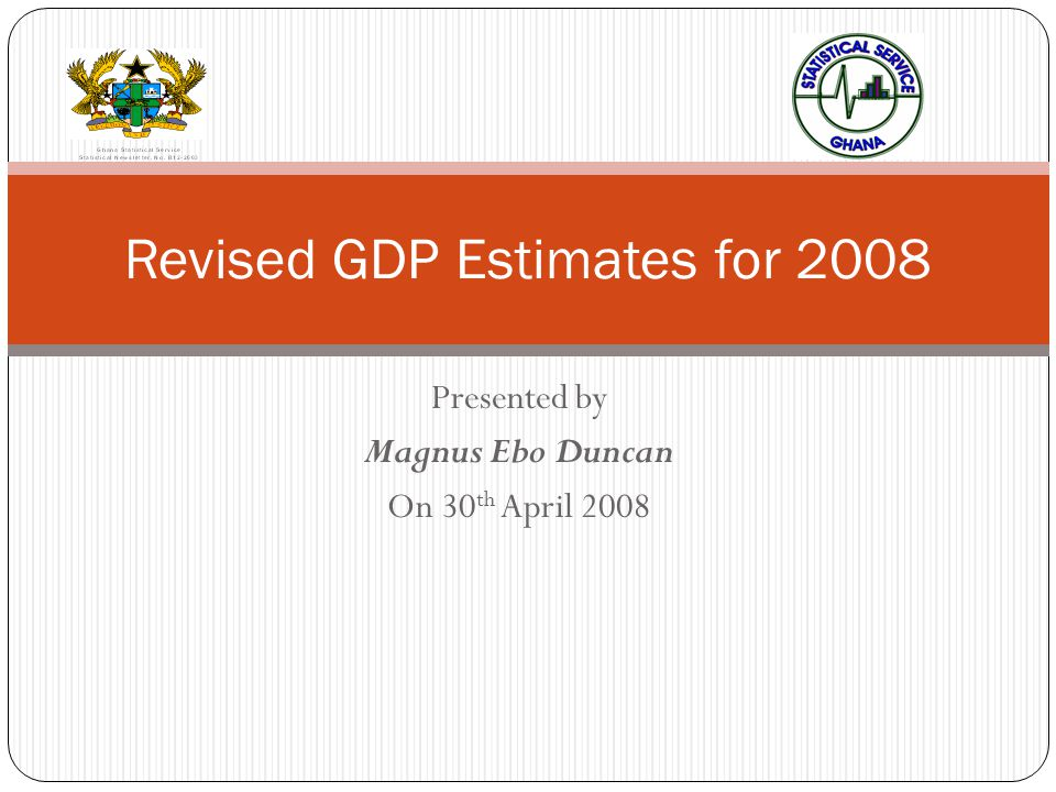 Outline of the presentation 2 GDP and its importance Types of GDP estimation Compilation & Estimation of GDP by the Production Approach Schedule of updates Revised estimates for 2008