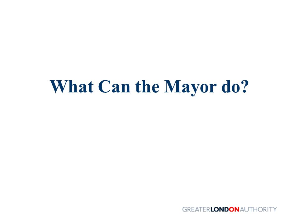 What Can the Mayor do