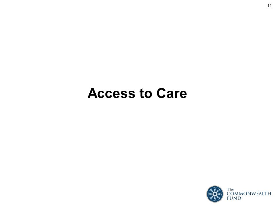 Access to Care 11