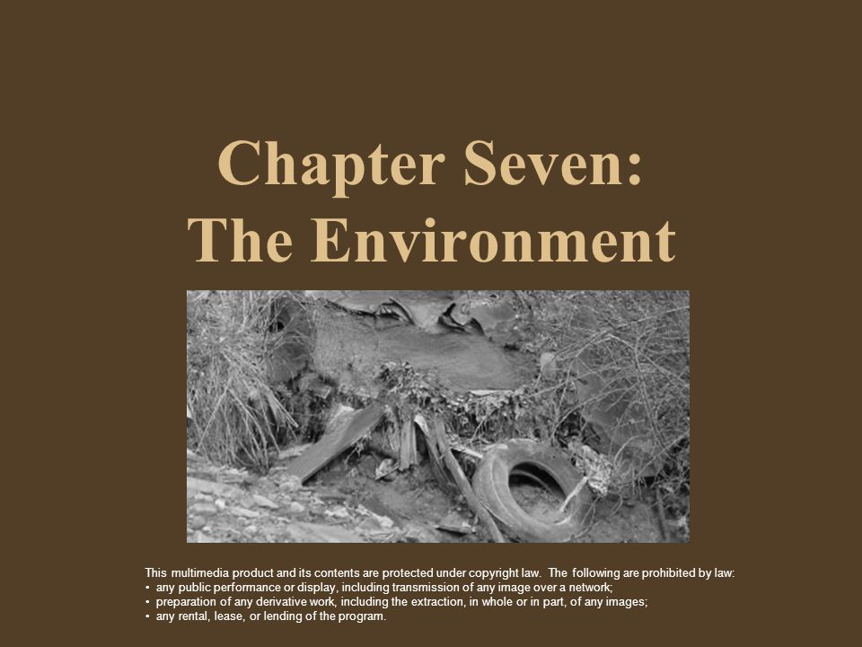 Overview  Chapter Seven examines the following topics: (1)The meaning and significance of ecology.